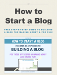 How to Start a Blog - Free Step-by-Step Beginners Guide to Building a Blog