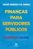 Finanças para servidores públicos Book Cover