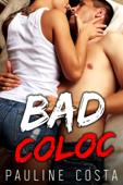 Bad Coloc