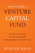 How To Raise A Venture Capital Fund