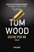 Download and Read Online Uccidi per me - Victor l'assassino #8