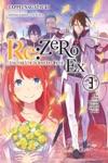 ReZERO -Starting Life In Another World- Ex Vol 3 Light Novel