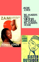 Audre Lorde Collection 3 Books set: Sister Outsider, Zami, The Master's Tools Will Never Dismantle the Master's House