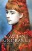 A Valiant Ignorance (Vol. 1-3)