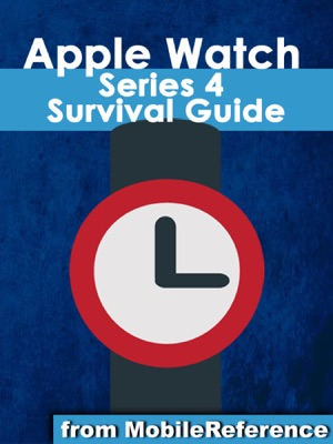 Apple Watch 4 Survival Guide
