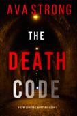 The Death Code (A Remi Laurent FBI Suspense Thriller—Book 1) Book Cover