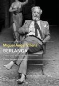 Berlanga. Vida y cine de un creador irreverente Book Cover