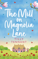 Tilly Tennant - The Mill on Magnolia Lane artwork