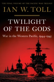 Twilight of the Gods: War in the Western Pacific, 1944-1945 (Vol. 3)  (Pacific War Trilogy) PDF Download
