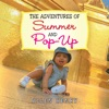 The Adventures Of Summer And Pop-Up
