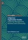 Indigenous Organization Studies