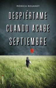 Despiértame cuando acabe septiembre Book Cover