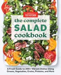 The Complete Salad Cookbook by America's Test Kitchen Book Cover