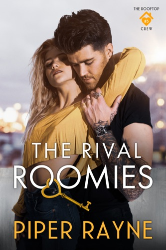 Piper Rayne - The Rival Roomies