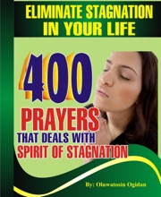 Eliminate Stagnation in your Life