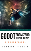 Godot from Zero to Proficiency (Foundations) Book Cover