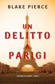 Un delitto a Parigi (Un anno in Europa – Libro 1) Book Cover