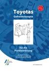 Toyotas Geheimrezepte Fr Die Problemlsung