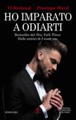 Download and Read Online Ho imparato a odiarti