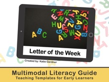 Letter Of The Week: A Multimodal Literacy Guide