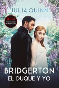 El duque y yo (Bridgerton 1) Book Cover