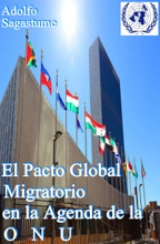 El Pacto Global Migratorio En La Agenda De La ONU
