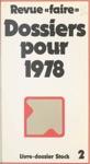 Revue Faire  Dossiers Pour 1978