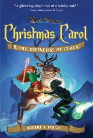 Christmas Carol The Defenders Of Claus