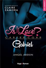 Is it love ? Carter Corp. Gabriel Par Is it love ? Carter Corp. Gabriel
