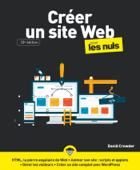 Créer un site Web pour les Nuls, grand format, 10e éd.