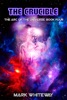 The Arc of the Universe Book Four: The Crucible