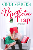 The Mistletoe Trap