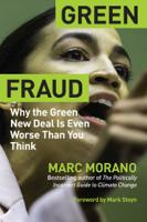 Marc Morano - Green Fraud artwork