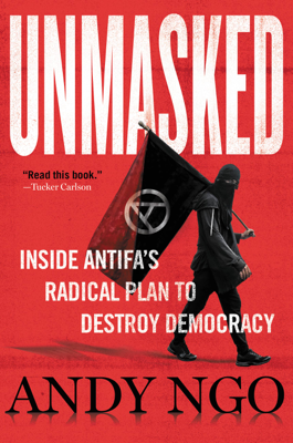 Andy Ngo - Unmasked book