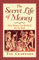 Tad Crawford - The Secret Life of Money artwork