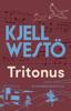 Kjell Westö - Tritonus artwork