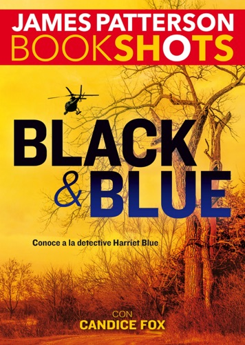 James Patterson & Candice Fox - Black y Blue