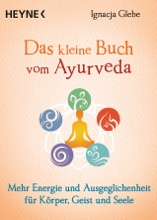 Das Kleine Buch Vom Ayurveda