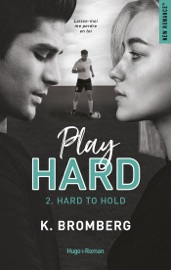 Download Play Hard Serie - tome 2 Hard to Hold