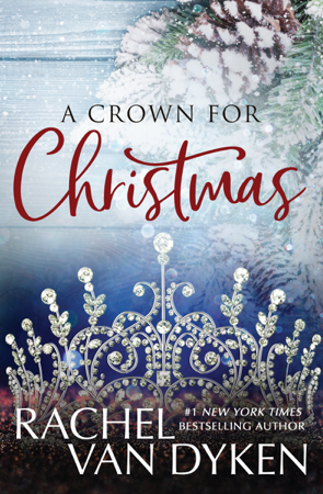 A Crown For Christmas - Rachel Van Dyken