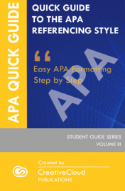 Quick Student Guide to the APA Referencing Style