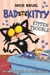 Bad Kitty Kitten Trouble