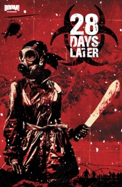 28 DAYS LATER VOL. 4