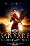 Sanyare The Rebel Apprentice