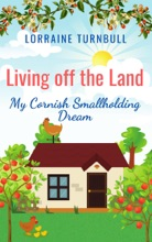 Living off the Land: My Cornish Smallholding Dream