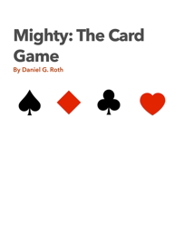 Mighty The Card Game