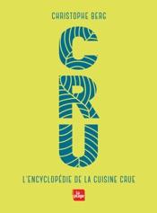 Download CRU - L'encyclopédie de la cuisine crue NED