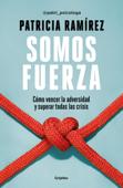 Download and Read Online Somos fuerza