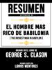 Resumen Extendido De El Hombre Mas Rico De Babilonia (The Richest Man In Babylon) – Basado En El Libro De George S. Clason - Libros Mentores