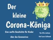 Der kleine Corona-Königa